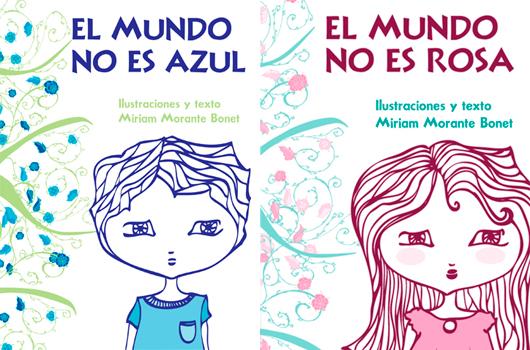 """Libros """"El mundo no es azul"""" y """"El mundo no es rosa"""" de Monito Monkey"""