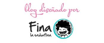 Blog diseñado por Fina La Endorfina
